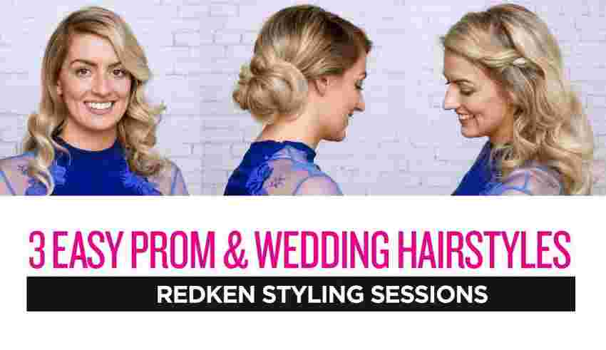 Redken Styling Sessions: 3 Easy Prom and Wedding Hairstyles – Cortes ...