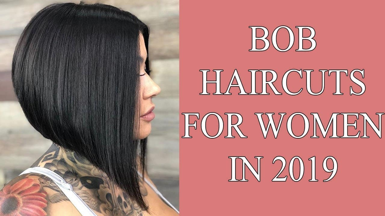 First Bob Haircuts for Women in 2019 - Bob Hairstyles 2019 Women 1