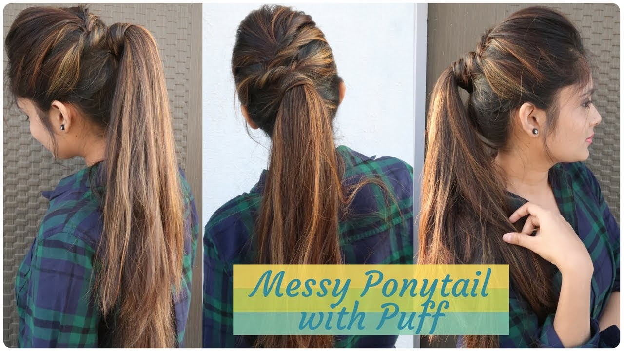 How to: Messy Ponytail With Puff Hairstyle | DIY Easy Hairstyle for college/work/party 11