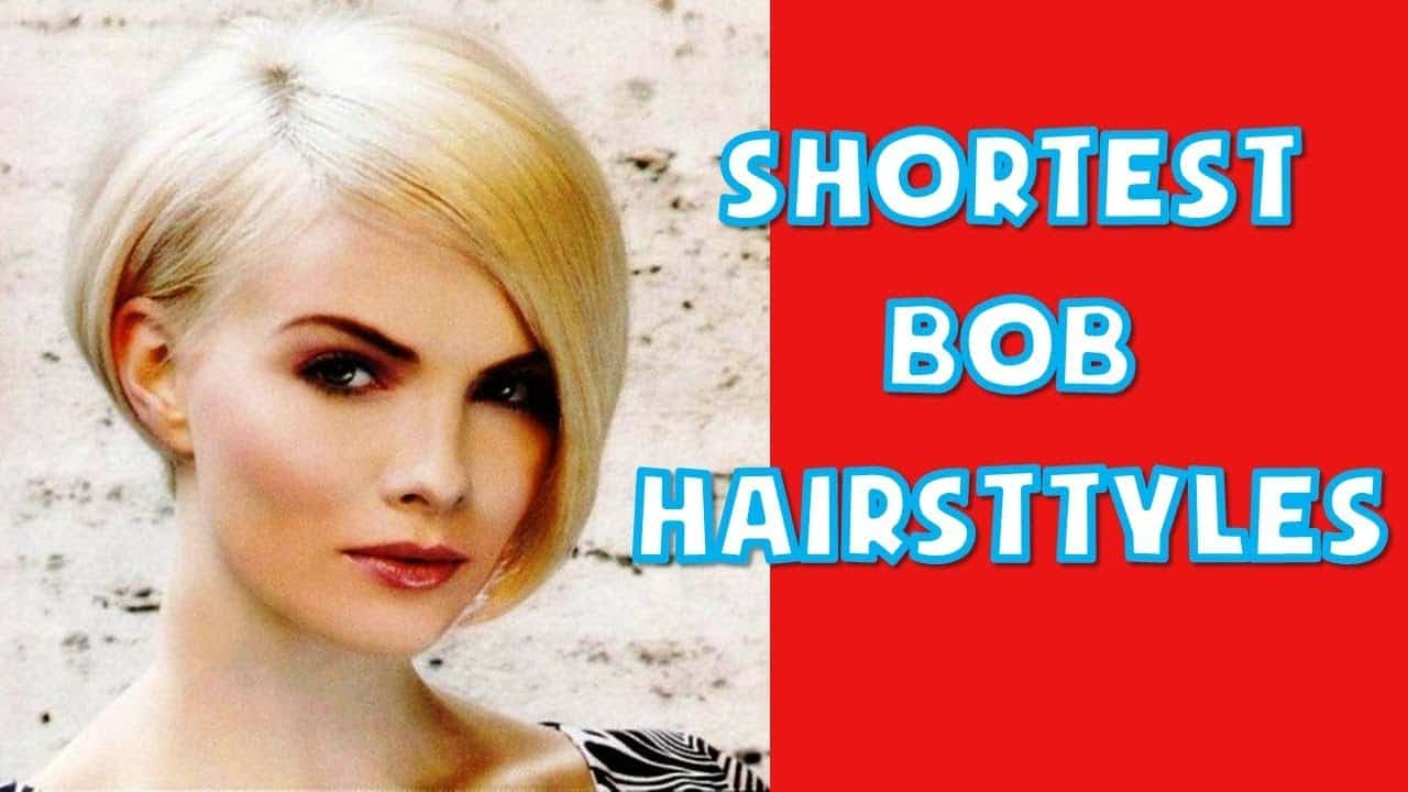 30+ Best Shortest Bob Hairstyles Ideas for Women 2018 2019 14