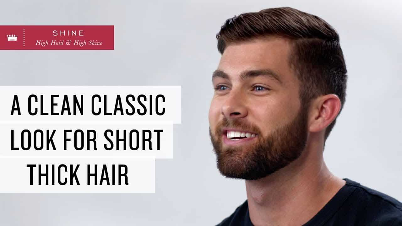 Classic Look for Short, Thick Hair | Men's Hairstyle 13