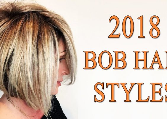Bob Hair Styles for 2018 - Bob Hairstyles and Haircuts Trend 2018 13